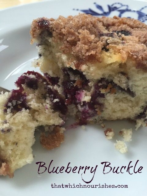 Blueberry Buckle -- Just like your grandma would have made, this is a moist, tender cake studded with blueberries and blanketed with a buttery, cinnamony streusel.   thatwhichnourishes.com