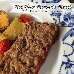 Not Your Momma's Meatloaf -- This is the recipe that redeems the loaf of meat. A secret ingredient is a game-changer and makes meatloaf drool-worthy. | thatwhichnourishes.com