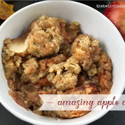 Amazing Apple Crisp -- classic apple crisp, but better because of extra cinnamon and a perfect crispy oatmeal topping | thatwhichnourishes.com