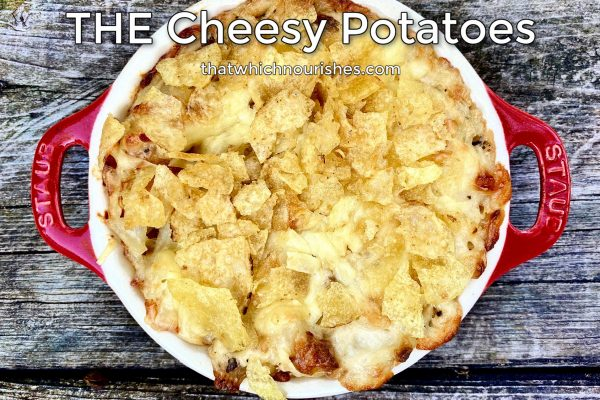Cheesy Potatoes My Way -- Comfort food at its finest. These beauties are the perfect accompaniment to any campfire foods, potluck tables, alongside sandwiches, or as a dinner side dish. Cheesy goodness is topped with crushed corn flakes or potato chips. | thatwhichnourishes.com