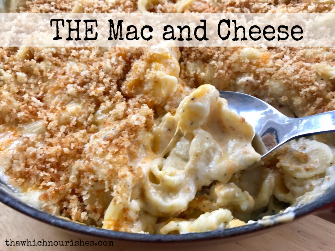 967e2379 THE Mac and Cheese ⋆ That Which Nourishes