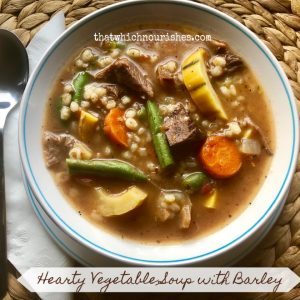 Hearty Vegetable Soup with Barley -- Savory, flavorful soup packed with veggies, made hearty by barley, and featuring ground beef or leftover beef or pork roast.| thatwhichnourishes.com