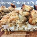 Cheesy Chicken Puffs -- Savory cream cheese and a bit of Cheddar marry tender chicken and fills a puff of pastry topped with crunchy, buttery croutons.  This is a super easy weeknight meal or crowd pleaser as well. | thatwhichnourishes.com