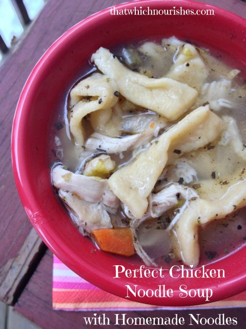 Perfect Chicken Noodle Soup with homemade Noodles -- With homemade noodles and a rich,