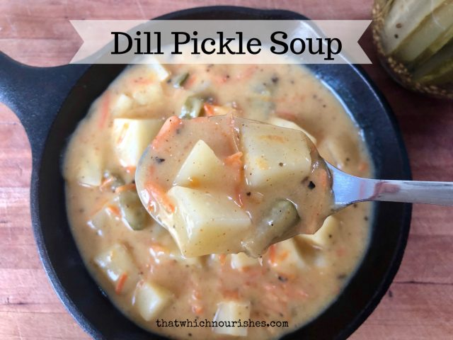 Dill Pickle Soup -- A hearty, delicious twist on soup starring the delightful dill pickle! Easy to make with pantry ingredients and easy on the budget as well! | thatwhichnourishes.com