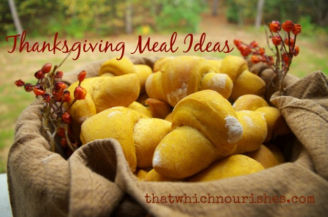 Thanksgiving Meal Ideas -- A collection of recipes for Thanksgiving from breakfast to leftovers and everything in between!  thatwhichnourishes.com