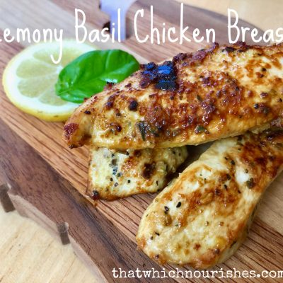Lemony Basil Chicken Breasts --- Easy to make chicken so packed with flavor, you'll wonder why you ever made any other chicken! Great to use in pasta, salads, wraps, or as a stand alone chicken dish! | thatwhichnourishes.com
