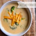 Easy Cheesy Broccoli Soup -- Creamy, cheesy, and Easy Cheese Broccoli Soup from scratch with no processed cheese. | thatwhichnourishes.com