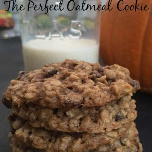 The Perfect Oatmeal Cookie