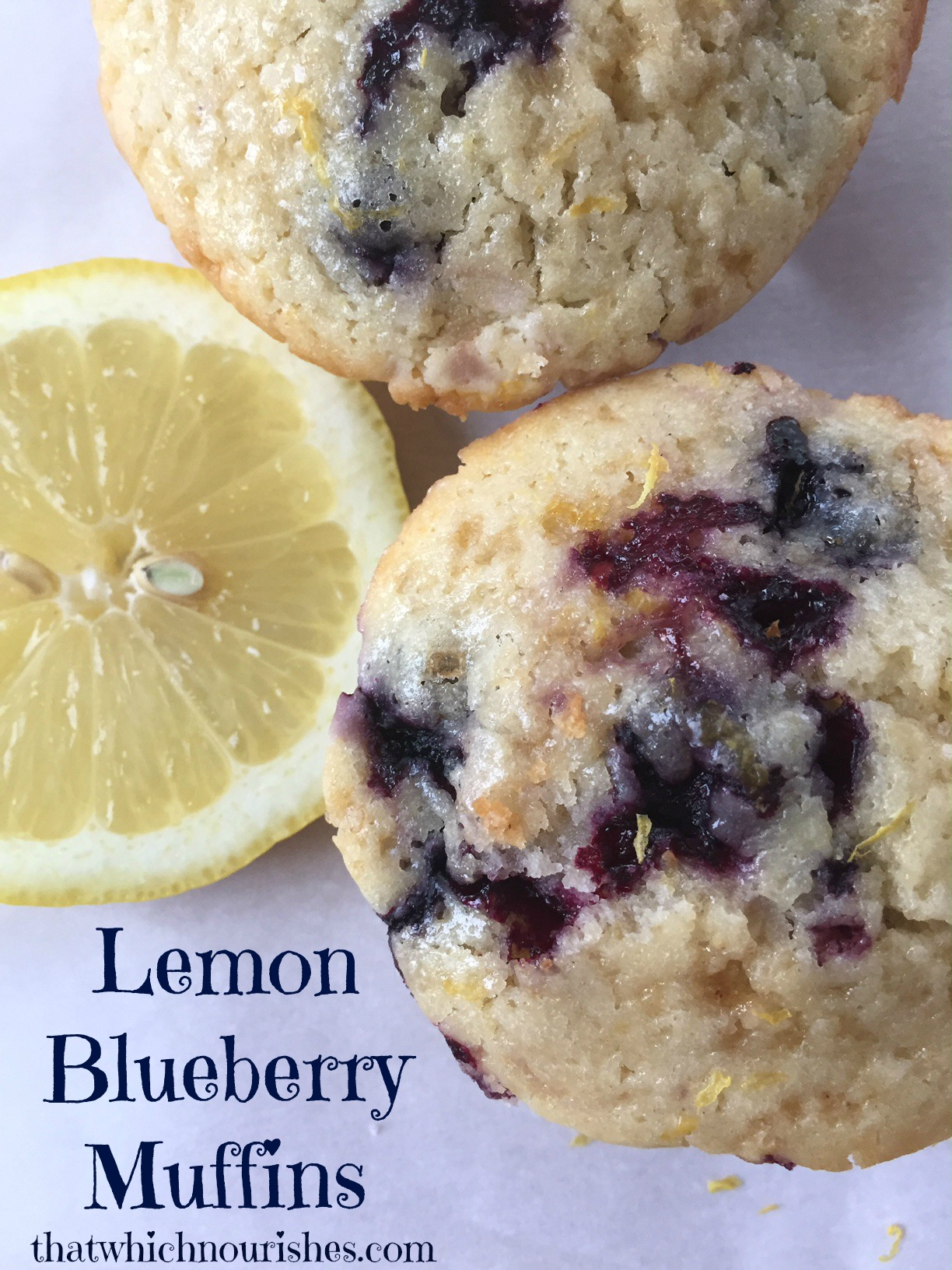 Lemon Blueberry Muffins ⋆ That Which Nourishes