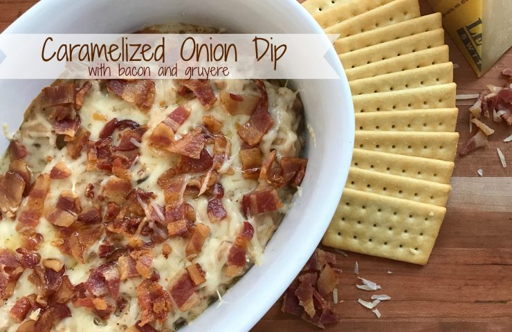 Caramelized Onion Dip with Bacon and Gruyere
