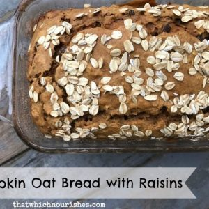 Pumpkin Oat Bread with Raisins -- All the goodness you crave in a pumpkin bread without all of the ingredients you don't. Loaded with oats, raisins, and spices, this is out go-to, good choice, fruit bread good for every season. | thatwhichnourishes.com