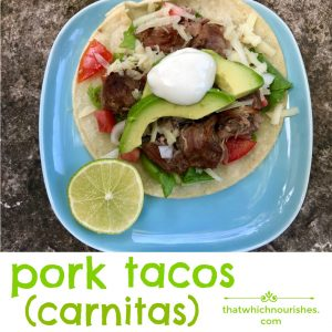 Pork Carnitas -- Packed with flavor, this is the way you make perfect pork for pork tacos. Try it once. You might forget about beef. |thatwhichnourishes.com
