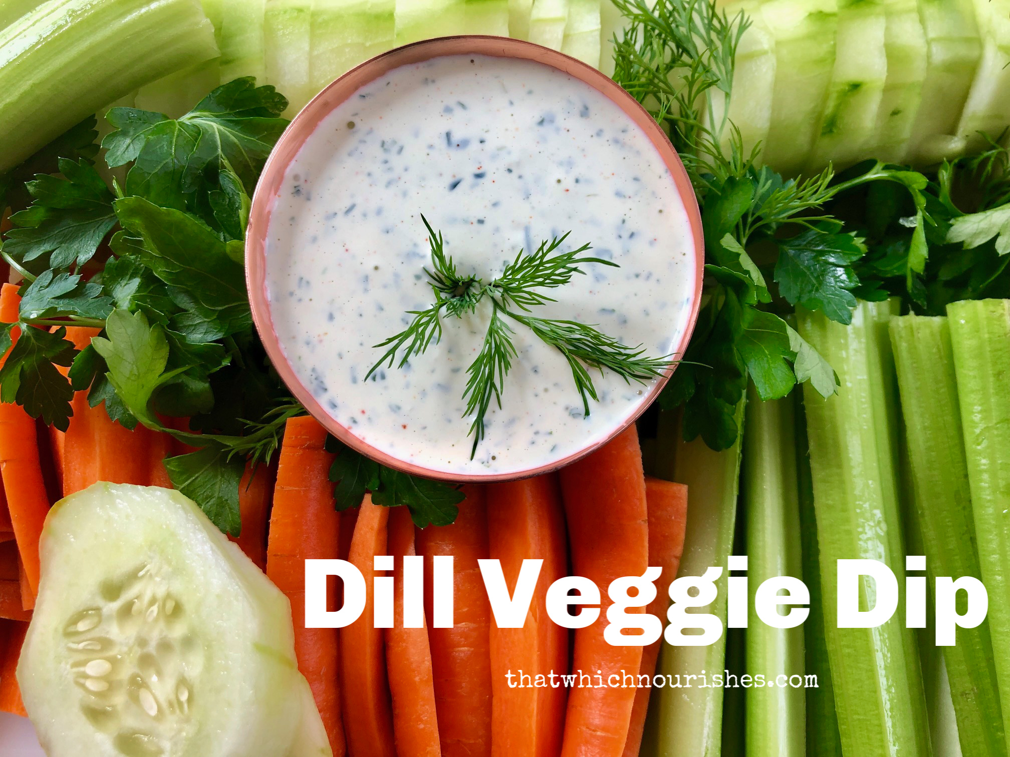 Dill Veggie Dip -- It's easy to whip up homemade vegetable dip with just a handful of fresh and flavorful ingredients. See ya, store-bought!   thatwhichnourishes.com
