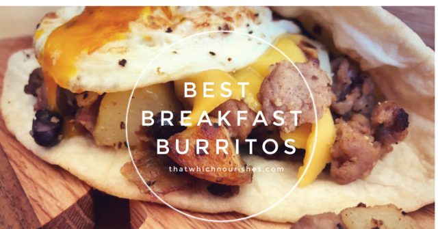 Best Breakfast Burritos -- Savory sausage, crispy potatoes, melty cheese, and a fried egg on top. -- these Best Breakfast Burritos have all the elements you crave in one delightful package. | thatwhichnourishes.com