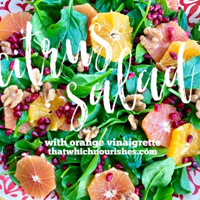 Citrus Salad with Orange Vinaigrette -- This salad combines bright and fresh winter fruits to contrast with crunchy greens in a way that is as beautiful as it is pleasing to your tastebuds. | thatwhichnourishes.com