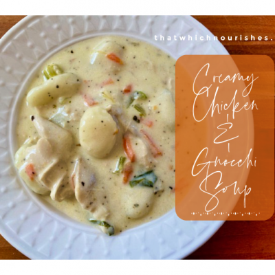 Creamy Chicken and Gnocchi Soup -- When you want ultimate comfort food, you can have it easily with a bowl of creamy chicken soup with tender bites of gnocchi made quickly and easily from scratch! | thatwhichnourishes.com
